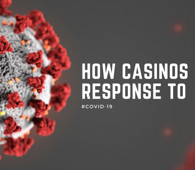 How casinos response to #COVID-19